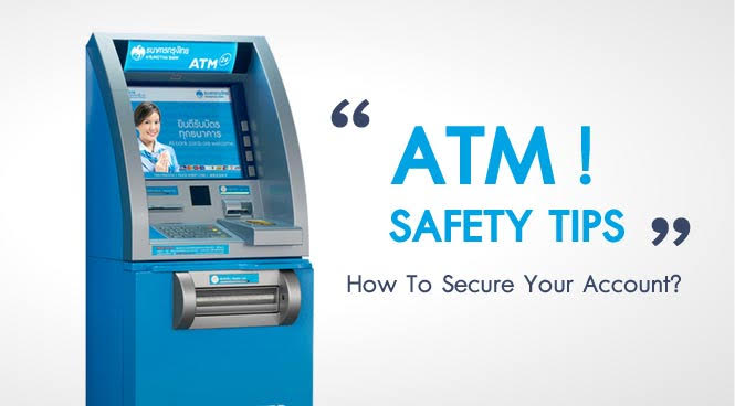 Guildlines for ATM safety
