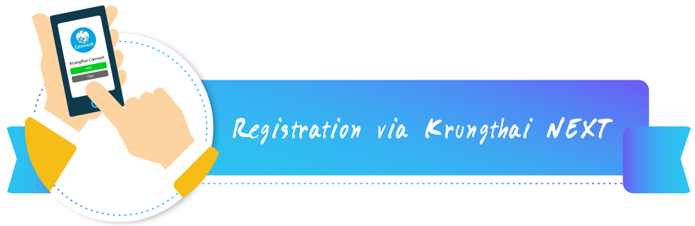 Register with Krungthai NEXT